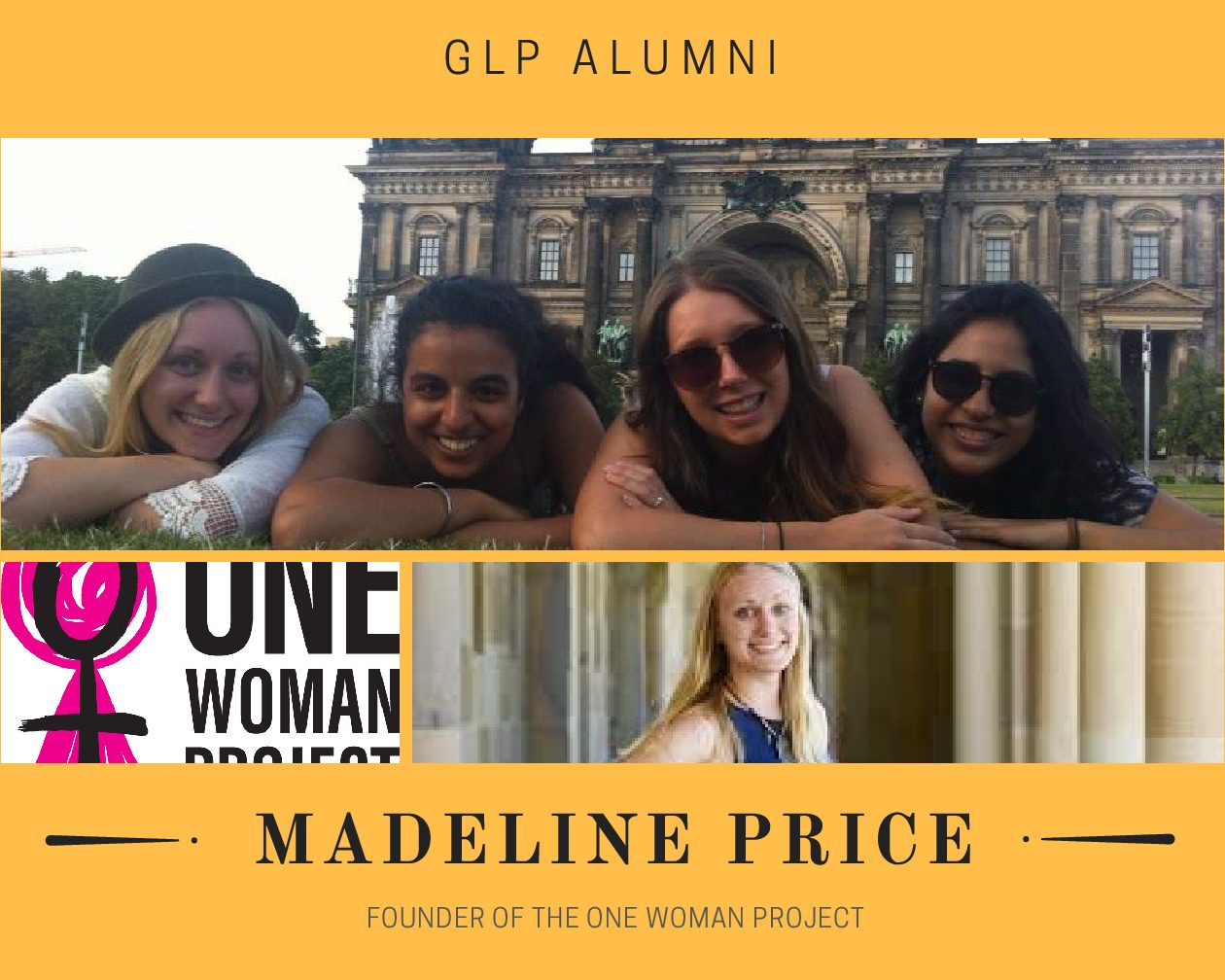 GLP Alumni Madeline Price and One Woman Project